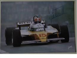 Formule I - Jean - Pierre JABOUILLE - Dédicace - Hand Signed - Autographe Authentique  - - Grand Prix / F1