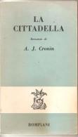 LA CITTADELLA  A.J.CRONIN - Libri, Riviste, Fumetti
