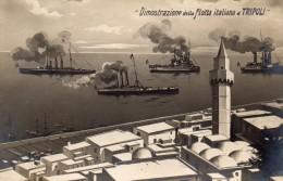 GUERRA DI LIBIA- ITALO  TURCA    , Dimostrazione  Della  Flotta  Italiana  A Tripoli - Guerres - Autres