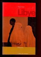 LIBYE Editions Rencontre   Pierre Rossi Afrique L´Atlas Des Voyages - Géographie