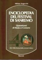 ENCICLOPEDIA DEL FESTIVAL DI SANREMO - Encyclopédies