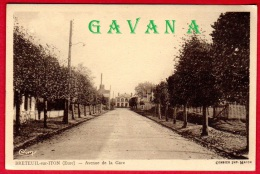 27 BRETEUIL-sur-ITON - Avenue De La Gare - Breteuil