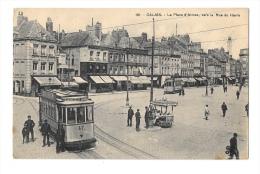 (8250-62) Calais - La Place D'Armes Vers La Rue Du Havre - Calais