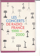 LES CONCERTS DE RADIO FRANCE 1999 2000 - Radio