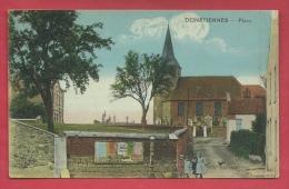 Donstiennes - Place - Edition :  Desaix , Paris -  1927 ( Voir Verso ) - Thuin