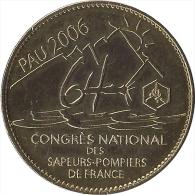 S06B114 - 2006 PAU - Congrès National Des Sapeurs Pompiers / ARTHUS BERTRAND - Arthus Bertrand