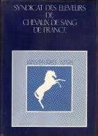 Syndicat Des éleveurs De Chevaux De Sang De France - 1983 N° 96 - Libros, Revistas, Cómics