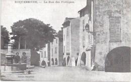 83 ROQUEBRUNE-SUR-ARGENS - Rue Des Portiques - écrite - TBE - Roquebrune-sur-Argens