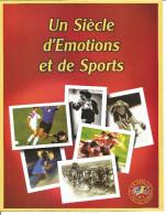 Bloc Feuillet  Neuf Un Siècle D´émotion Et De Sport Paraphé Par Emile Jacquet