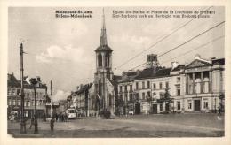 BELGIQUE - BRUXELLES - MOLENBEEK-SAINT-JEAN - SINT-JANS-MOLENBEEK - Eglise Ste-Barbe Et Place De La Duchesse De Brabant. - Molenbeek-St-Jean - St-Jans-Molenbeek