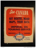 Toronto IMPERIAL Oil Touring Service Routes Road Maps Tour Data Poster Stamp Label Vignette Viñeta CANADA - Vignette Locali E Private