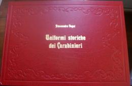 "ITALIA - ""UNIFORMI STORICHE DEI CARABINIERI"" - Italiaans"