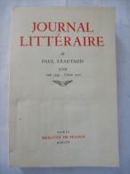 PAUL LEAUTAUD : JOURNAL LITTERAIRE  Tome 18 - Août 1949 - Février 1956 - Détails Et 2 Scans - Ohne Zuordnung