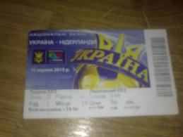 Football Soccer. Ticket Ukraine - Netherlands 11.08.2010 - Tickets D'entrée