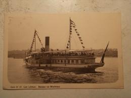 """Carte Postale - Bâteau """" LE MONTREUX """" - Lac Léman (199M) - Bateaux"""