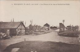 BUCQUOY -2- En1919 - La Place Et La Rue D'Achiet-le-Petit - France