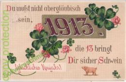 NEUJAHR Prägedruck Jahreszahl 31.12.1913 Aberglaube Glücksklee Schwein Papier Leinenartiges Papier - Anno Nuovo