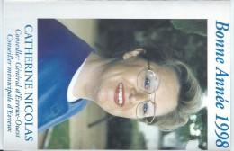 Calendrier De Poche/Catherine NICOLAS/Conseiller Général De L'Eure/1998      CAL302 - Calendriers