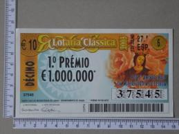 PORTUGAL   2003 - LOTARIA CLASSICA 27ª  ESP - 2 SCANS - (Nº14161) - Billets De Loterie