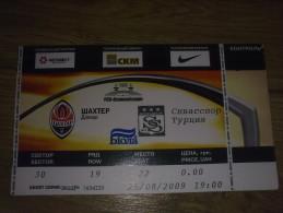 Football Soccer. Ticket Shakhtar Donetsk - Sivasspor 25.08.2009 - Tickets D'entrée