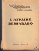 Crime:    L'AFFAIRE BESSARABO.    Arthur BERNEDE.      1931. - Livres, BD, Revues