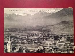 73 Savoie Cpa ALBERTVILLE Vue Générale  Prise De Conflans GHA - Albertville