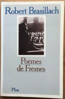 Poëmes De Fresnes - Robert Brasillach - Poésie