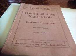 Dr Andreas Koln Die Altkolnirche 1914 Die Kunrt  Dem Dolke Die Altkolnirch - Livres, BD, Revues