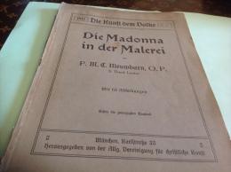 1912  Die Kunrt Dem Dolke Die Madonna In Der Malerei En L état - Livres, BD, Revues