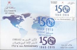 Oman 2015 - ITU's 150th Anniversary FDC - Oman