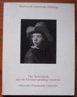 Wadsworth Atheneum Paintings: The Netherlands And German Speaking Countries - Livres, BD, Revues