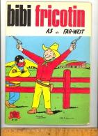 BIbi Fricotin As Du Far West  N° 35  ( 1973 ) Un Pli Sur Couverture - Bibi Fricotin