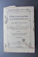 Elsass Lothringischer Liederschatz   1918 - Bücher, Zeitschriften, Comics
