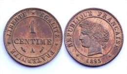 1 Centime 1895 A. Cérès. Bronze. Qualité!!! - Francia