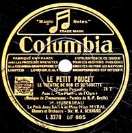 78 Trs - 25 Cm - état TB - LE THEATRE DE BOB ET BOBETTE  -  LE PETIT  POUCET  Actes I Et II - 78 T - Disques Pour Gramophone