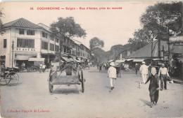 """04986""""COCHINCHINE - SAIGON -RUE D'ADRAN, PRES DU MARCHE'"""" ANIMATA.  CART. POST. ORIG. NON SPEDITA. - Vietnam"""