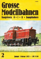 'GROSSE MODELLBAHNEN Baugrössen 0 - I - II - Dampfbahnen'  - No. 2 - Januar/Februar 1978 - Duits