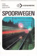 ´SPOORWEGEN´  - Fonds Onderwijs Voorlichting KENMERK  - Nederlands Spoorwegen (See 2 Scans) - Spoorweg