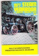 1977 STEAM YEARBOOK & Preserved Transport Guide - Rally & Events Diaries - Preserved Railways-Museums - England (3 Scans - Catalogi