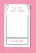 Cartes Parfumées CARTE LA VIE EST BELLE De LANCOME - Cartes Parfumées