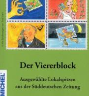 MICHEL 2015 W.Hohenester Der Viererblock Neu 15€ Humorvolle Lokalspitzen Der SZ Illustrationen Philately Book Of Germany - Literatur & Software