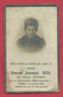 Souvenir Mortuaire - Veuve Joseph Sol ( Félicie Duterne ) , Décédée à Renies Le 14 Avril 1921 - Décès