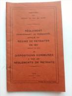 Compagnie Du Chemin De Fer Du Nord - Reglement Concernant Le Personnel Affilié Au Régime De Retraites De 1911 - 1934 - Chemin De Fer & Tramway