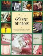 TOUT FAIRE AU POINT DE CROIX - Cross Stitch