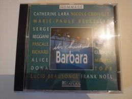 Catherine Lara, Nicole Croisille, Serge Reggiani.. - Ils Chantent Barbara - Atlas 6227 213 - France - Ohne Zuordnung