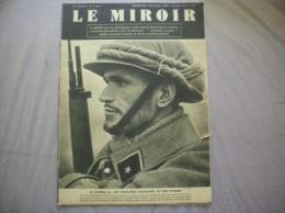 LE MIROIR N° 14 DIMANCHE 3 DECEMBRE 1939 LE CAPORAL N.... DES TIRAILLEURS MAROCAINS AU PORT D'ARMES - Revues & Journaux