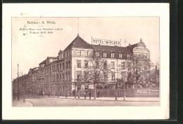 AK Zwickau, Strassenpartie Am Hotel Wagner - Zwickau