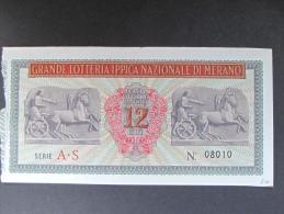 BIGLIETTO LOTTERIA 1939 MERANO SPL - Biglietti Della Lotteria