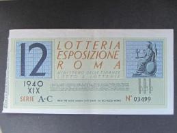 BIGLIETTO LOTTERIA 1940 ESPOSIZIONE ROMA BB - Biglietti Della Lotteria