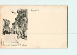 TARASCON : Rue Des Halles, XVe Siècle. Dos Simple. 2 Scans. Edition Blanchin - Tarascon
